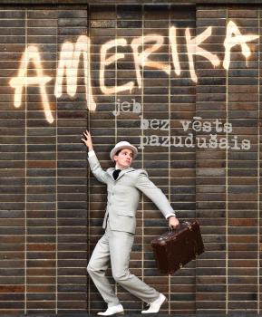 """""""Amerika jeb Bez vēsts pazudušais"""""""