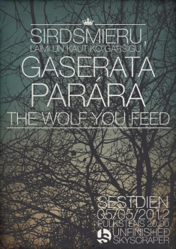"""Gaserata"", ""Parara"", ""Sirdsmiers"" un ""The Wolf you Feed"" koncertēs ""Unfinished Skyscraper"""