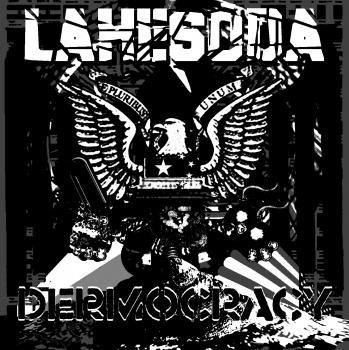 Lahesoda - Dermocracy